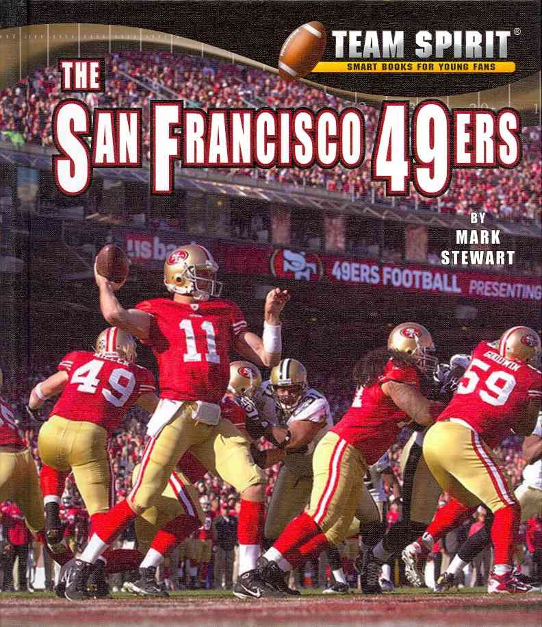 The San Francisco 49ers By Stewart, Mark