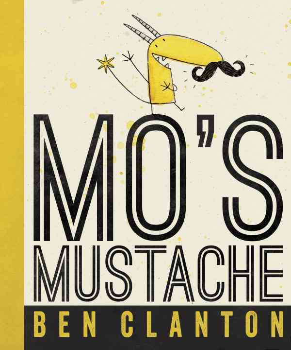 Mo's Mustache By Clanton, Ben